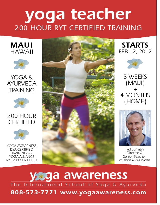 Maui Yoga Teacher Training Embrace 2012 And Be Empowered With Yoga And Ayurveda