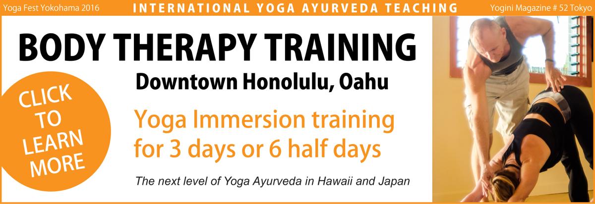 Yoga Awareness Hawaii - Body Therapy Yoga Immersion Training in Honolulu, Oahu